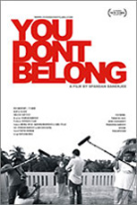 YOU DONT BELONG Documentary Film